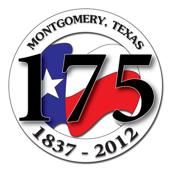 175th Birthday of Montgomery, Texas 1837-2012